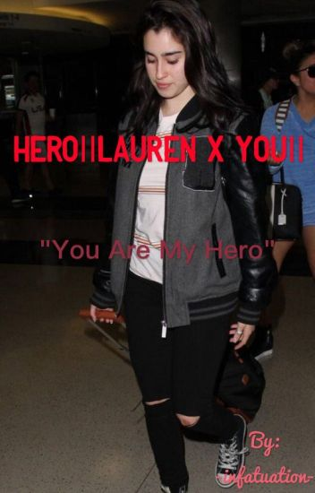 Hero||Lauren x You||