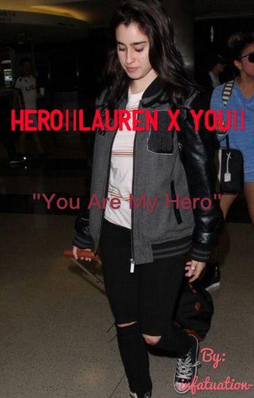 Hero||Lauren x You||