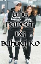 Ang PANGET ng Buhay Ko (One Shot) by xheyzii