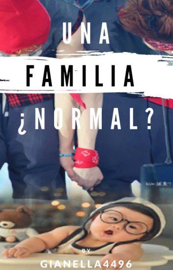 Una Familia ¿Normal?. [Lumin/Xiuhan]