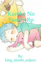Kuroko no basket family rp!!!! by Yaoi_King_Suga