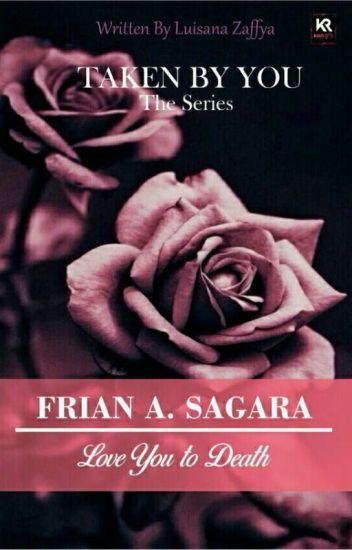 Love You to Death... ( F.Alandra Sagara)