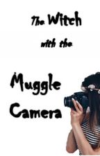 The Witch with the Muggle Camera by The-Cursed-Child