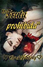 """Fruta prohibida""[Thorki//Stony] by kuramakaneky"