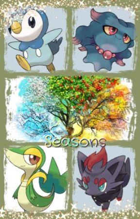 Seasons {A Pokémon Fanfic} by twilightnetwork