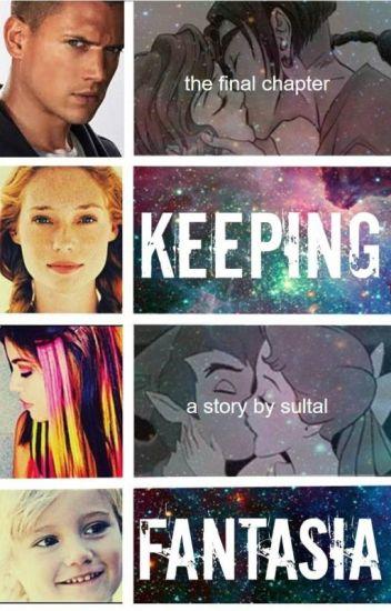 Keeping Fantasia: Third Book of Fantasia Series (Disney/Non/Children of Disney)