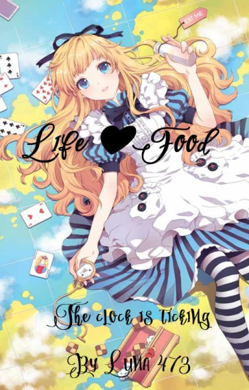 Life❤Food (Slow update) by Luna473