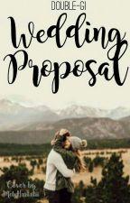 WEDDING PROPOSAL by Double-GI