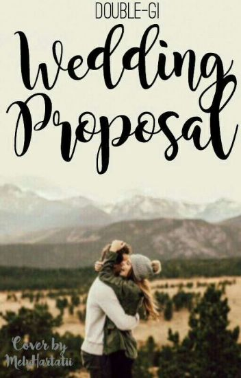 WEDDING PROPOSAL