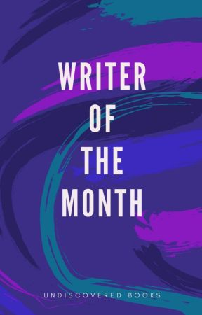 Writer of the Month by UndiscoveredBooks