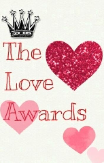 The Love Awards <opened>