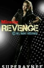 Miracle Revenge (ON-GOING) by SuperAynee