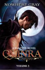 Quinra [Volume 2] by NowhereGray