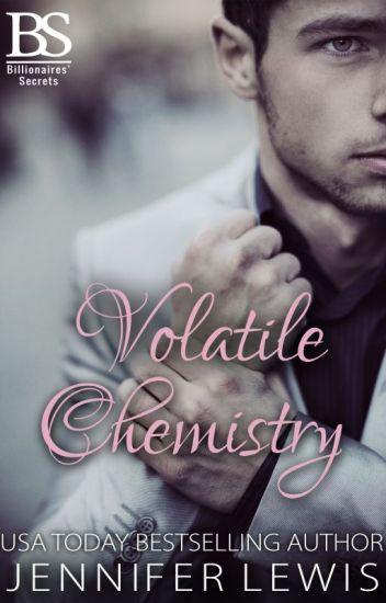 Billionaires' Secrets: Volatile Chemistry