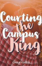 Courting the Campus King (on-going) by GhrayShell