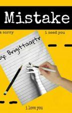 Mistake by Brigittaaptr