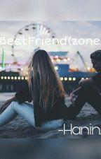My BestFriend(zone) by haninunu