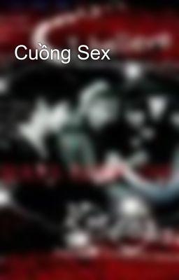 Cuồng Sex
