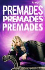 Premades  by arido1