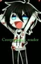 creepypasta x reader by iliaebett