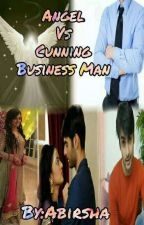 Angel Vs Cunning Business MAN-SWASAN FF(Completed) by Abirsha