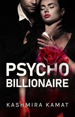 Psycho Billionaire ✔️ by KittyKash92