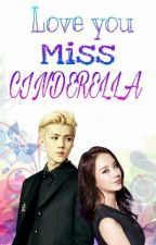 Love you Miss Cinderella  by AlienzTae_