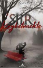 ŞiiR KaYBeTMeKTe  by Rasitozdemir
