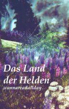 Das Land der Helden by MerleDunker