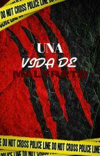 Una vida de maltrato (Editado) by chica_pizza_17