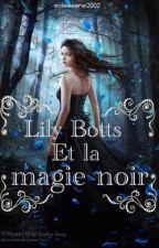 Lily et la magie noire by soleneeee2002