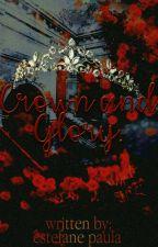 In Search Of The Crown  [EDITANDO]. by EstefaneBjs1200