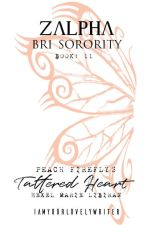 ZBS#11: Peach Firefly's Tattered Heart (COMING SOON) by iamyourlovelywriter