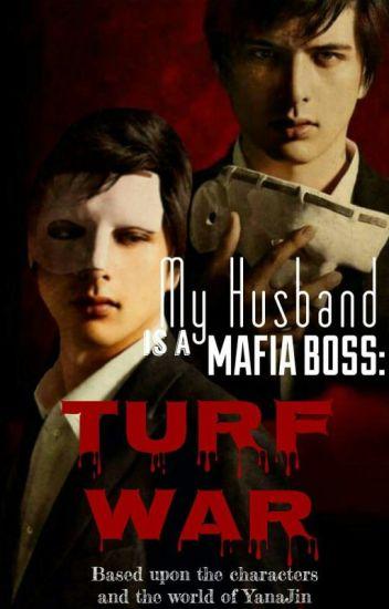 My Husband Is A Mafia Boss: Turf War