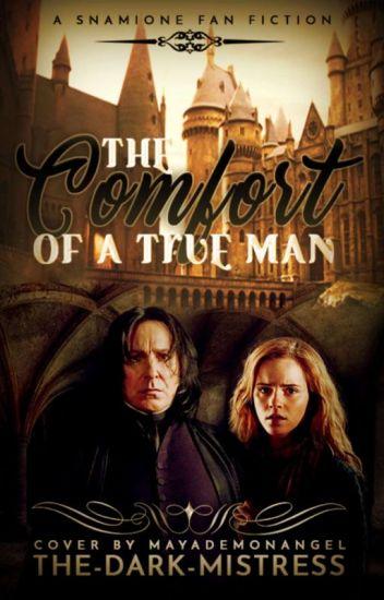 The Comfort of a True Man