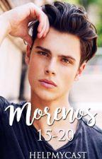 Morenos ( 15-20 años) by helpmycast