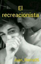 El recreacionista by Juan_Sierra26