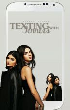 Texting With Jenners by kingkylieslays