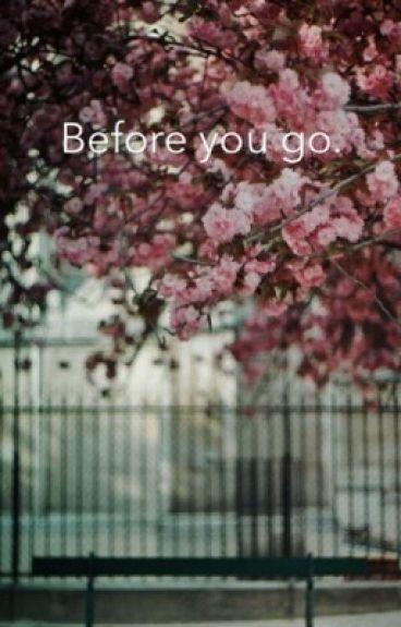 Before you go. || Fenji