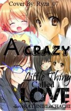 A CRAZY LITTLE THING CALLED LOVE (SHLOUIE STORY) by iluvNJBUNDAJON