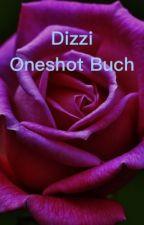 Dizzi oneshot Buch by dizzi-forever