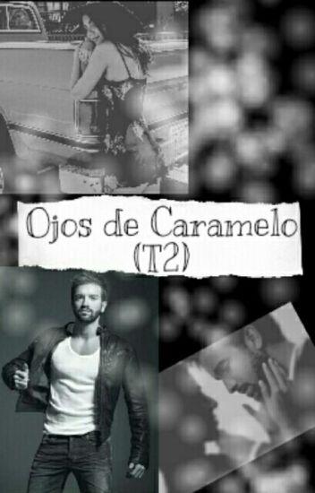Ojos De Caramelo (T2)