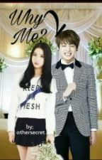 Why Me?2 (•EunKook•) by othersecret