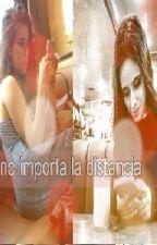 no importa la distancia (camren G!P) by natjauregui1