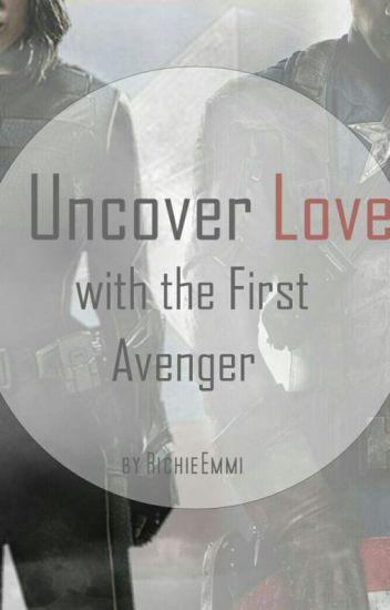 Uncover Love with the first Avenger ✔ [Abgeschlossen]