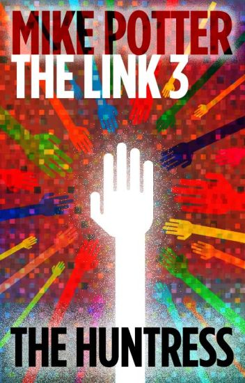 The Link 3 - The Huntress