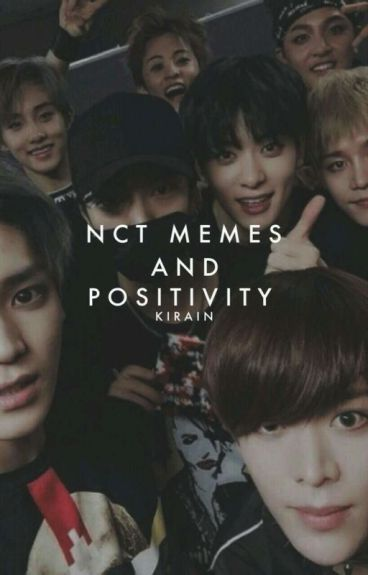 nct memes and positivity