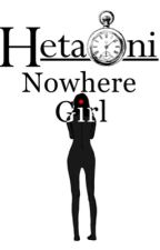 Nowhere Girl (1p!HetaOni x Gender Neutral!Reader x 2p!HetaOni) by Burple560