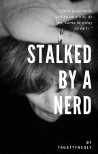Stalked by a nerd  ➳ Vkook by Tausttynxoly