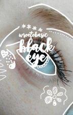 Black Eye//SDMN by wroetobasic